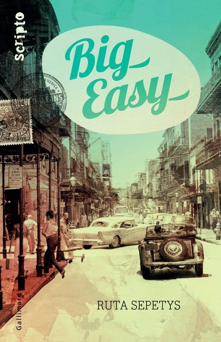 Big Easy, de Ruta Sepetys.