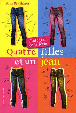 Quatre filles et un jean, l'intégrale, d'Ann Brashares.