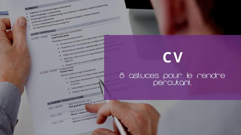 8 astuces pour un CV percutant