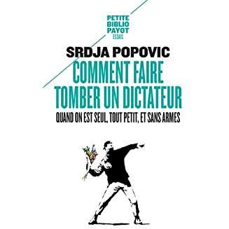 Comment faire tomber un dictateur - Srdja Popovic