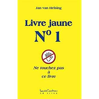 Le Livre Jaune N°1 - Jan Van Helsing