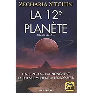 La 12ème Planète - Zecharia Sitchin