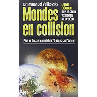 Mondes en collision - Immanuel Velikovsky