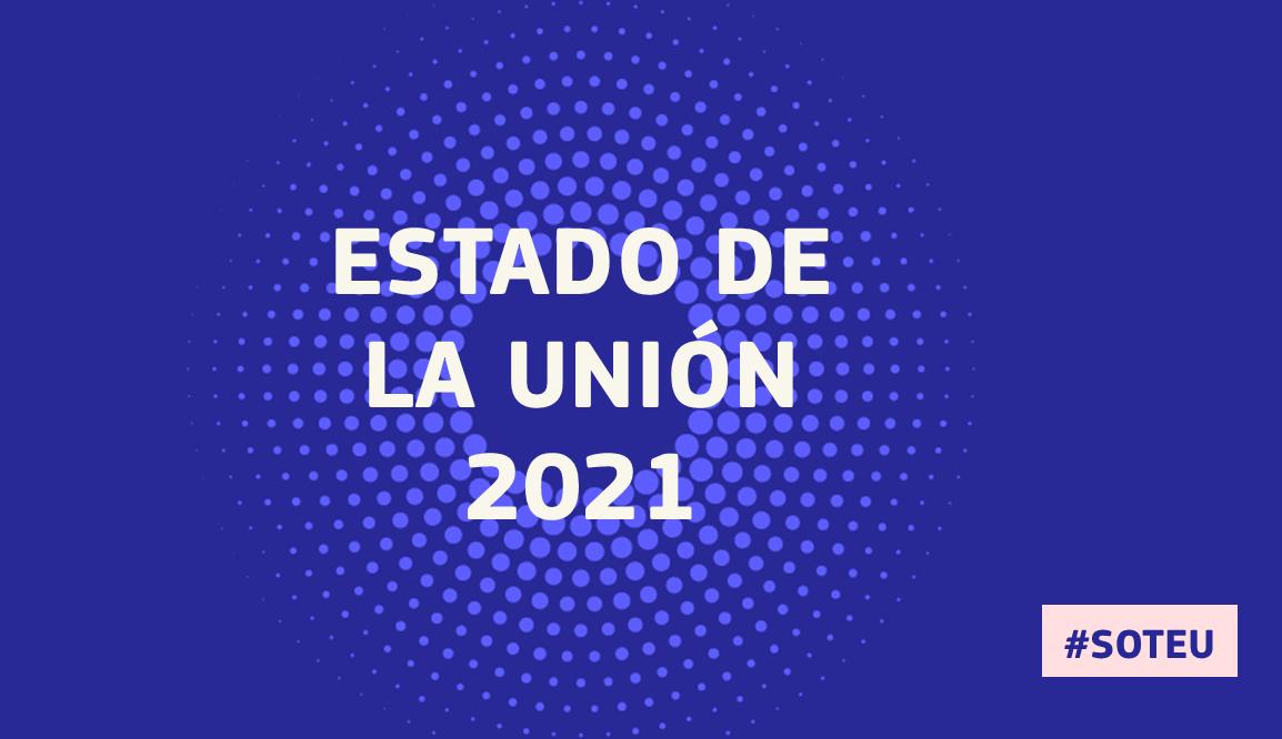 Estado de la Unión 2021 - SOTEU
