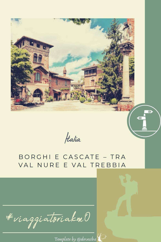 """BORGHI E CASCATE TRA VAL NURE E VAL TREBBIA - DI """"VIAGGIO IN BORGHESE"""""""
