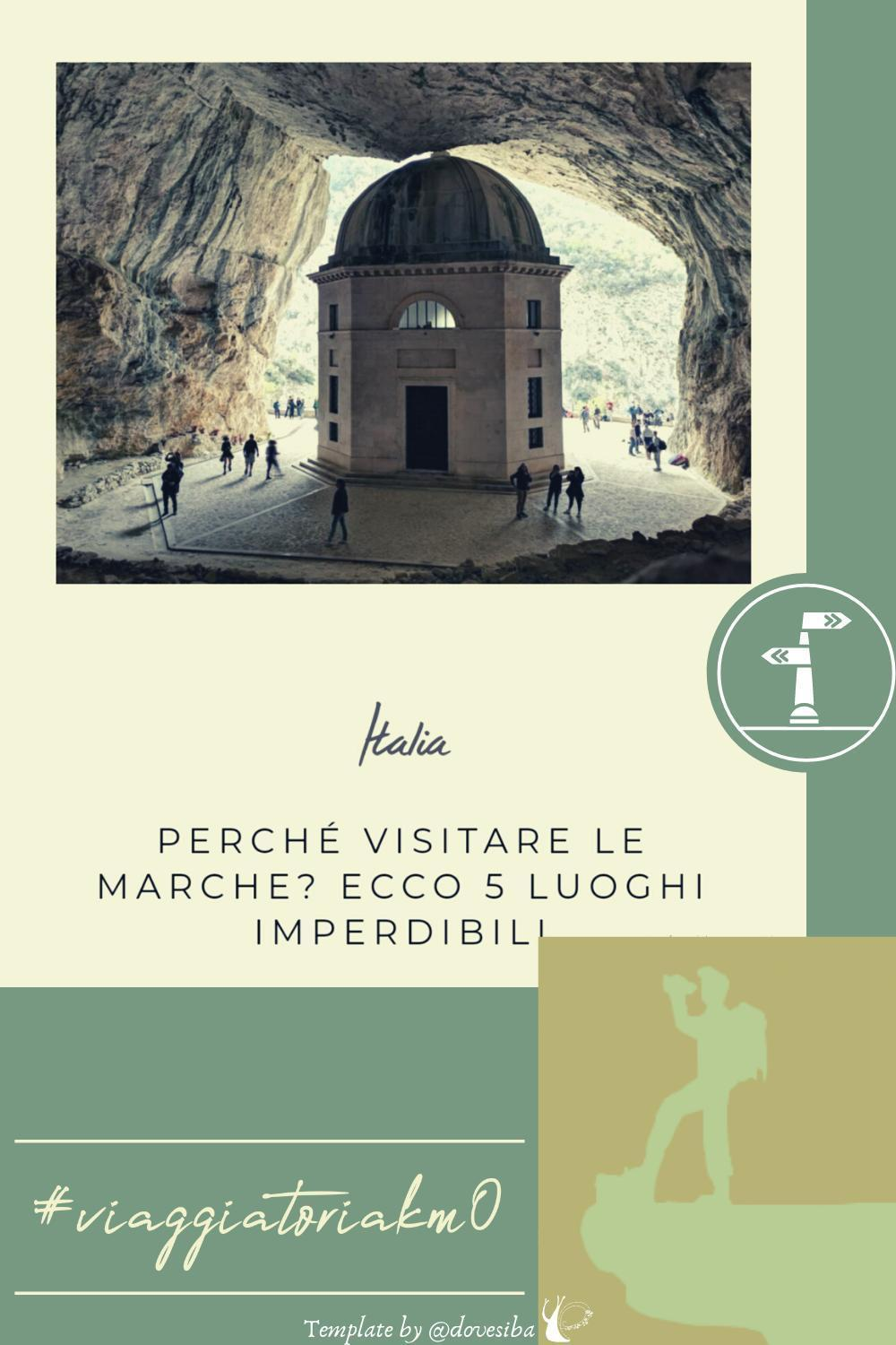 "PERCHE' VISITARE LE MARCHE: 5 LUOGHI IMPERDIBILI - DI ""ABOUT MY TRAVEL_BLOG"""