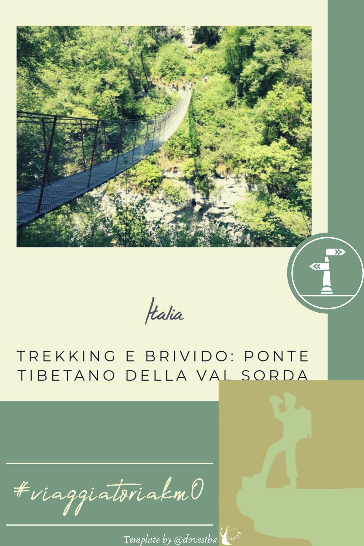 """TREKKING E BRIVIDO: PONTE TIBETANO DELLA VAL SORDA - DI """"DOVE SI BA"""""""