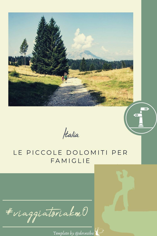 """LE PICCOLE DOLOMITI PER FAMIGLIE - DI """"IN VIAGGIO CON LA MIA TRIBU"""""""