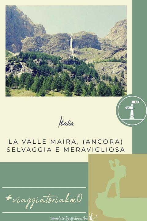 """LA VALLE MAIRA (ANCORA) SELVAGGIA E MERAVIGLIOSA - DI """"TRAVELGUDU"""""""