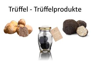 Trüffel - Trüffelprodukte - Trüffel kaufen