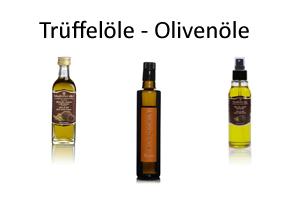 Trüffelöle - Olivenöle - Trüffel kaufen