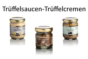 Trüffelsaucen - Trüffelcremen - Trüffel kaufen