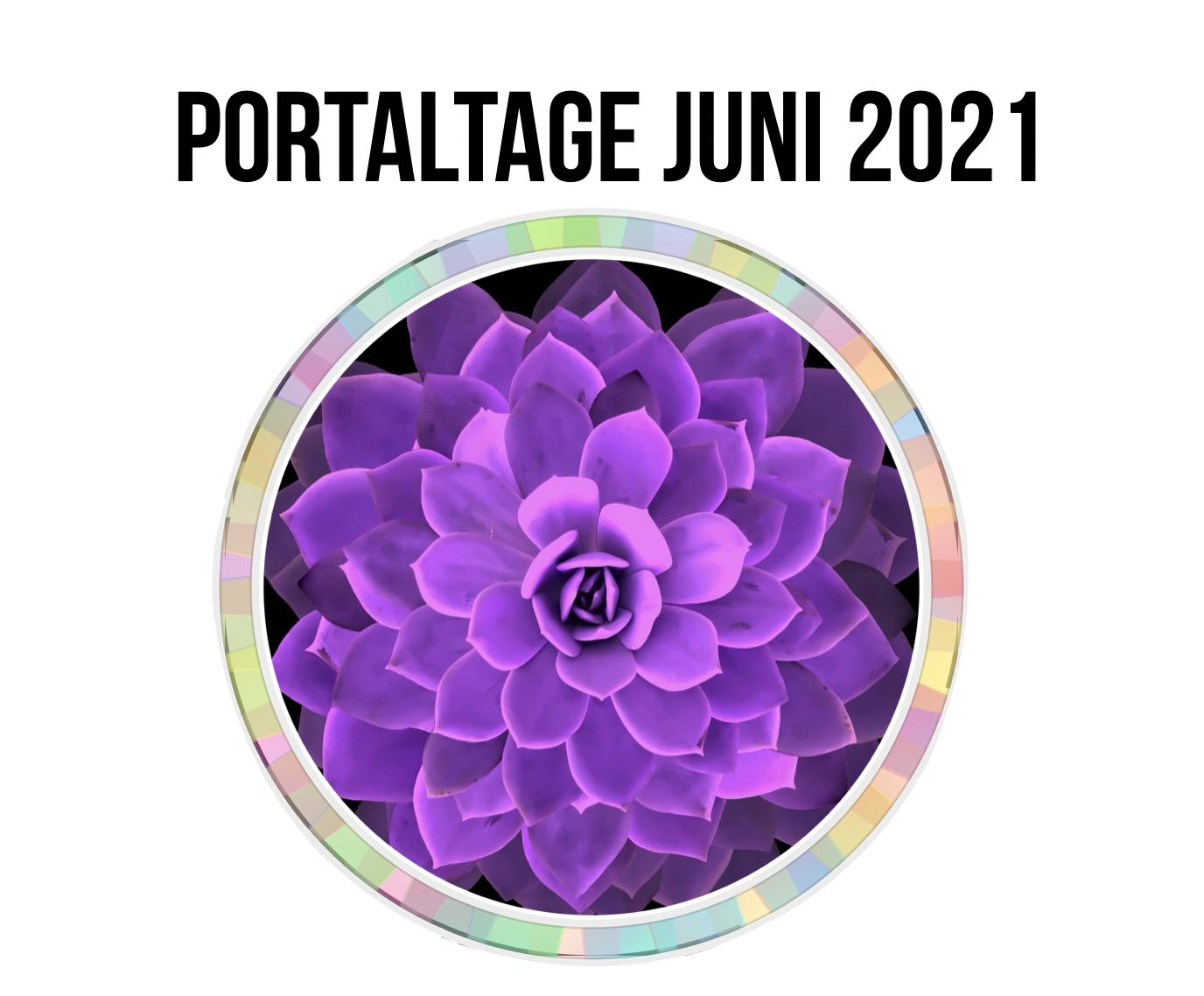 Portaltage im Juni 2021