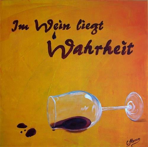 Im Wein liegt Wahrheit (2009), 80 x 80 cm