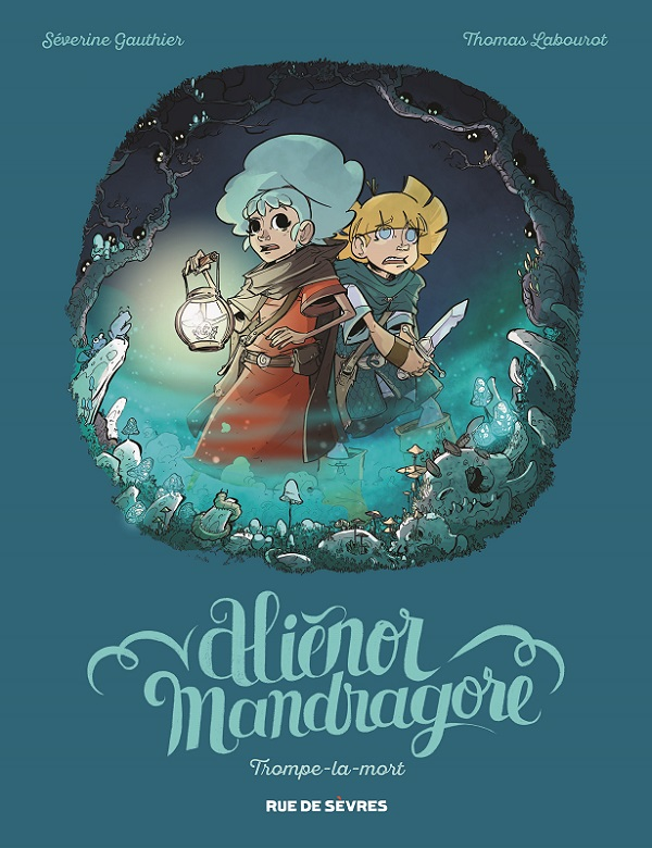 Aliénor Mandragore - Rue de Sèvres - 12€