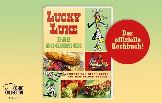 "Cover von ""Lucky Luke Das Kochbuch - Rezepte und Gerichte aus dem Wilden Westen"", © Lucky Comics 2021/Egmont Comic Collection"