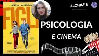 """Psicologia e cinema. Riflessioni psicologiche sul film """"FIGLI"""" - dr.ssa TERESINA MOSCHESE"""