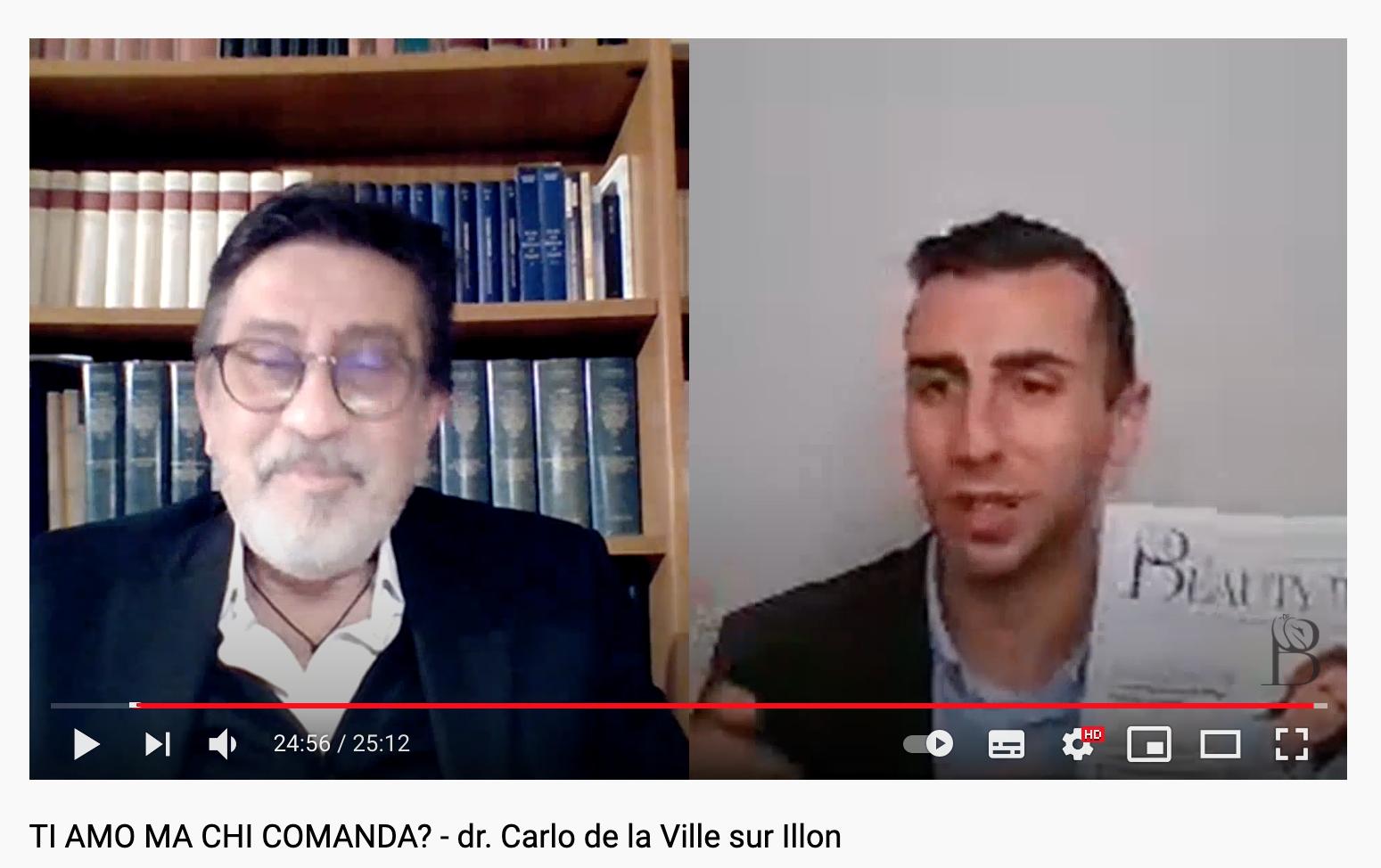 TI AMO MA CHI COMANDA? Intervista al dr. CARLO DE LA VILLE SUR ILLON