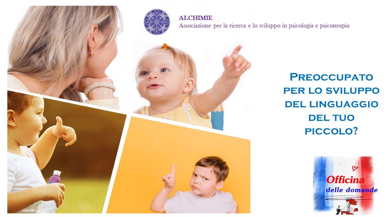 """L'officina delle domande: """"Il linguaggio del bambino"""" - dr.ssa CHIARA IZZO - Alchimie Logopedia"""
