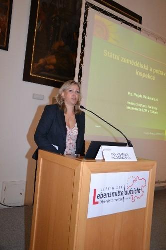 Stellvertretnde Direktorin der Tschech. Landwirtschafts - und Lebensmittelbehörde CAFIA  und Leiterin der Lebensmittelaufsicht für Südböhmen Fr. Dipl. Ing Magda Milosevicova