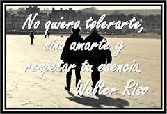 http://3.bp.blogspot.com/-V_Q4BqMNjME/Us3EoxjQ1lI/AAAAAAAABwU/ib1dK8geJSg/s1600/Frase_Walter_Riso_Amar_tolerar.png