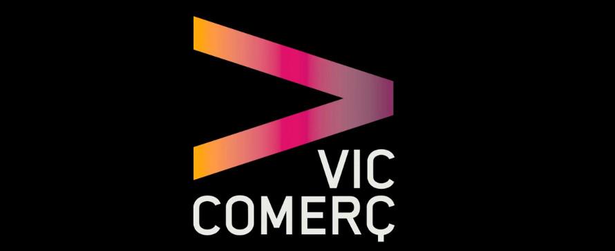 Vic Comerç - Som aquí per fer-te feliç
