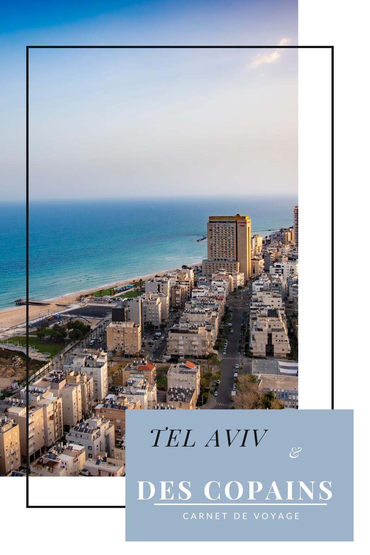 Tel-Aviv entre potes