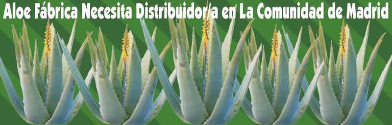 Fábrica Aloe Vera busca, necesita Distribuidores Independientes Exialoe en La Comunidad de Madrid