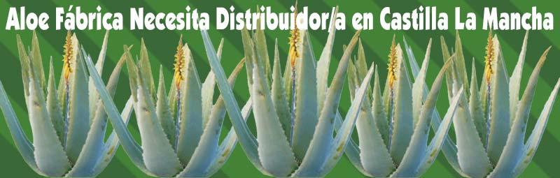 Fábrica Aloe Vera busca, necesita Distribuidores Independientes Exialoe en Castilla la Mancha Toledo, Albacete, Ciudad Real, Cuenca y Guadalajara