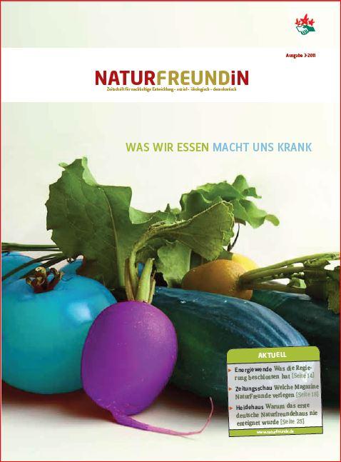 2011-3  NATURFREUNDiN | Was wir essen macht uns krank