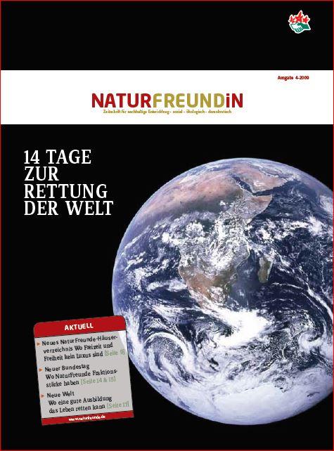 2009-4  NATURFREUNDiN | 14 Tage zur Rettung der Welt
