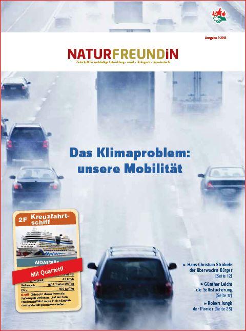 2013-3  NATURFREUNDiN | Das Klimaproblem: unsere Mobilität