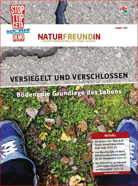 2015-3  NATURFREUNDiN | VERSIEGELT UND VERSCHLOSSEN - Böden: Die Grundlage des Lebens