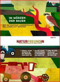 2018-1 NATURFREUNDiN |Im Märzen der Bauer - Wie moderne Landwirtschaft die Landschaft zerstört