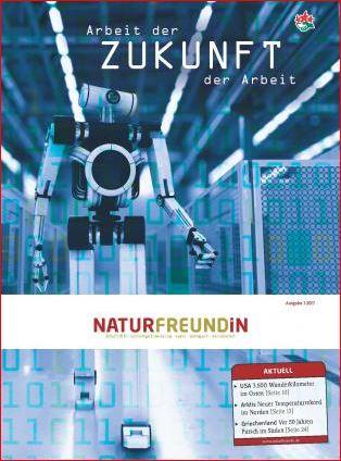2017-1  NATURFREUNDiN  | Arbeit der Zukunft