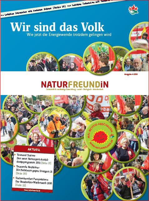 2010-4  NATURFREUNDiN | Wir sind das Volk - Wie jetzt die Energiewende trotzdem gelingen wird