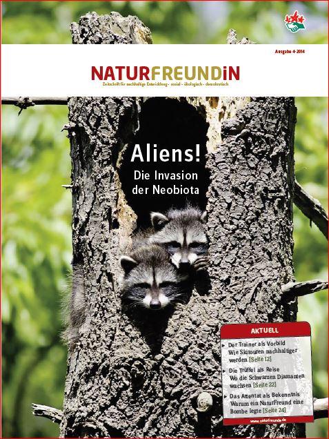 2014-4  NATURFREUNDiN | ALIENS! - Die Invasion der NeoBiota