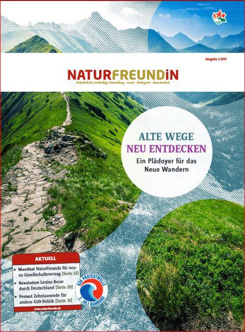 2017-2 NATURFREUNDiN | Alte Wege neu Entdecken