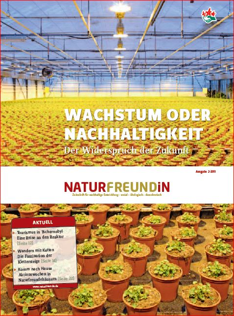 2011-2  NATURFREUNDiN | Wachstum oder Nachhaltigkeit - Der Widerspruch der Zukunft