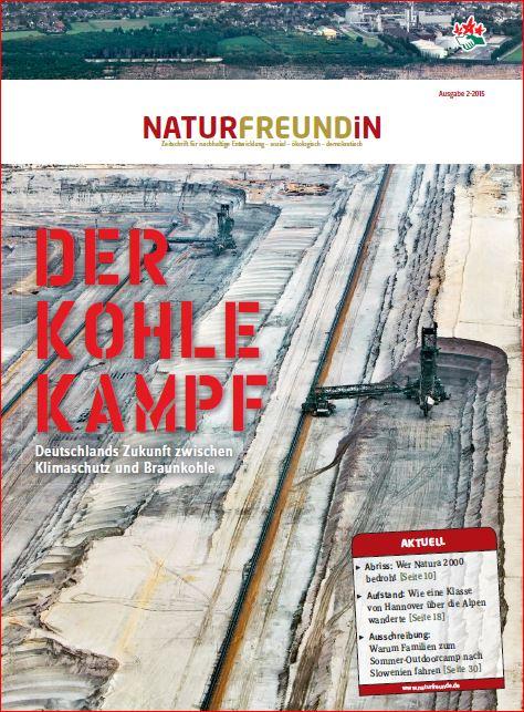 2015-2  NATURFREUNDiN | Der Kohlekampf!