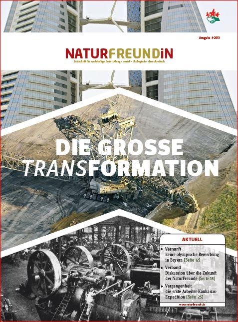 2013-4  NATURFREUNDiN | Die grosse TRANSformation