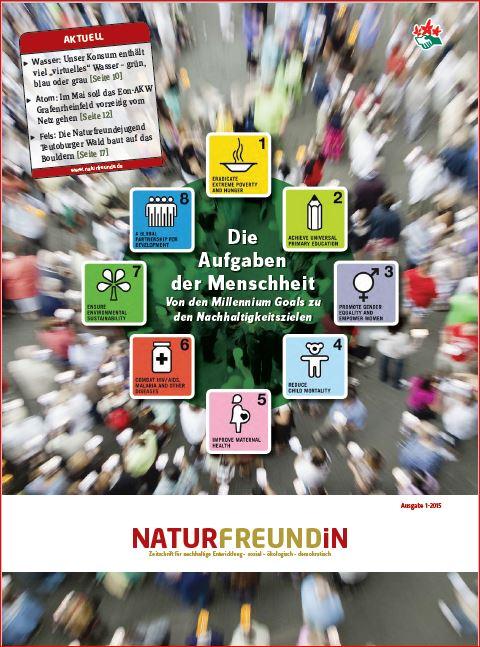 2015-1  NATURFREUNDiN | Die Aufgaben der Menschheit