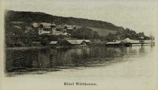 Historische Aufnahme vom neu erbauten Hotel Wörthersee