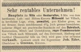 Inserat Bauplatz in dem berühmten Luft- und Höhenkurorte Mittewald bei Villach, 1897