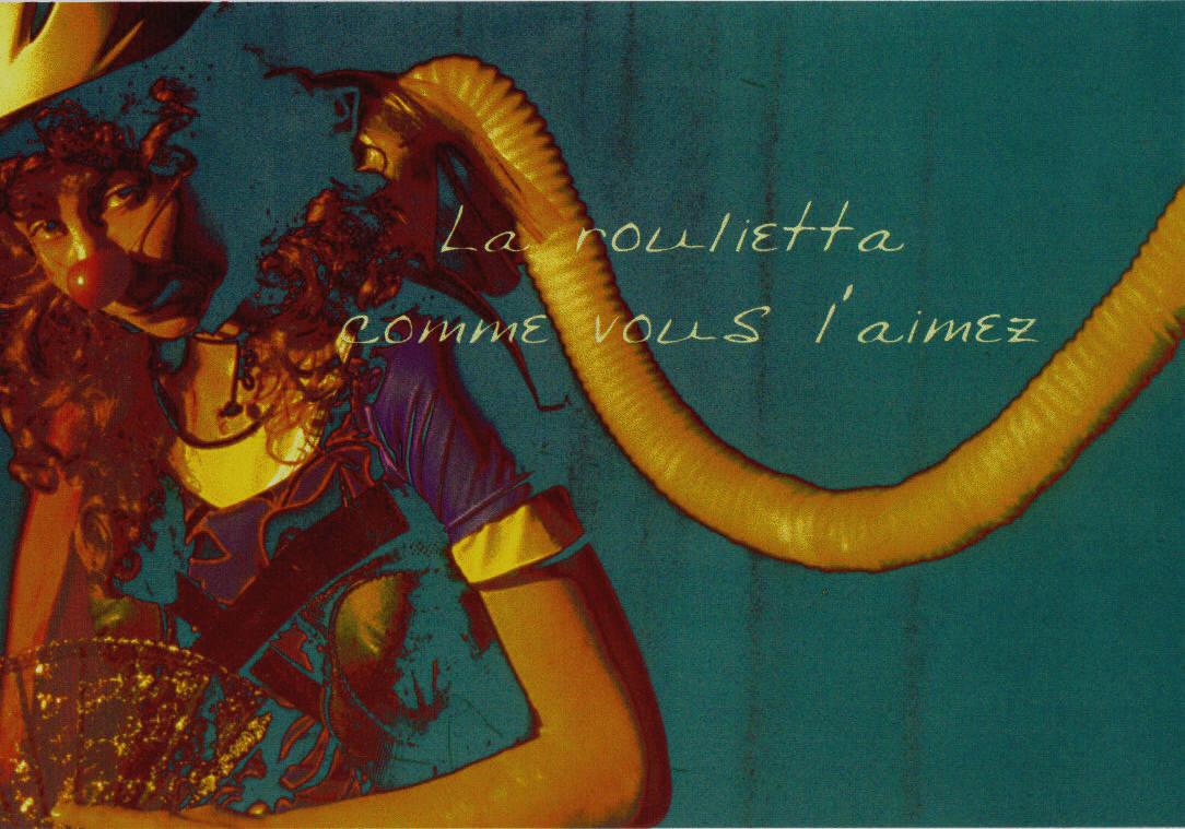 Roulietta -1999-2001