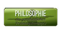 Philosophie des ganzheitlichen Trainingskonzepts