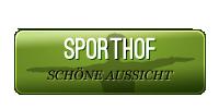 Sporthof Schöne Aussicht