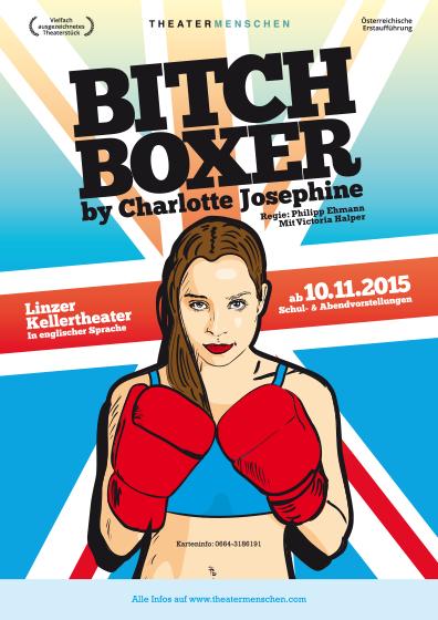 BITCH BOXER. Theatermenschen @ Linzer Kellertheater. Plakat: Max Werschitz