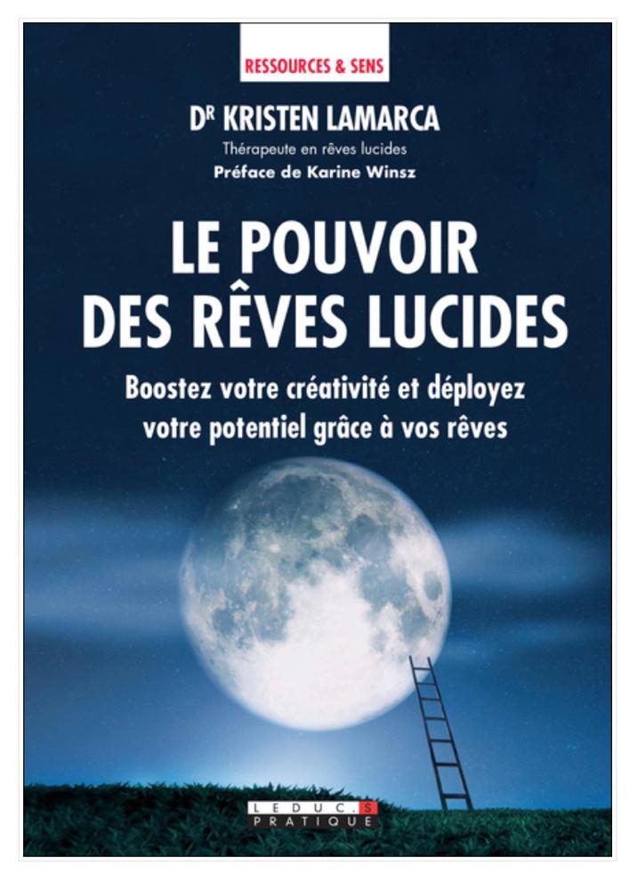 """Le pouvoir des rêves lucides """"préface"""""""