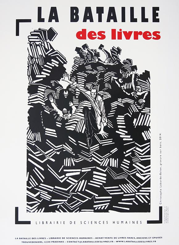 """Affiche pour la librairie de Sciences Humaines """"La bataille des livres"""". Gravure sur bois."""